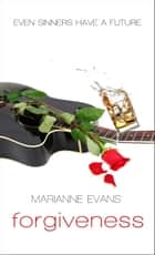 Forgiveness ebook by Marianne Evans