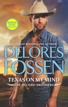 Texas on My Mind - A Western Romance eBook by Delores Fossen