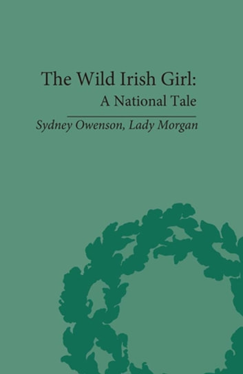 The Wild Irish Girl ebook by Claire Connolly
