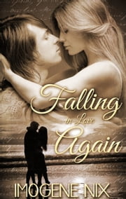 Falling In Love Again ebook by Imogene Nix