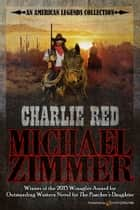 Charlie Red ebook by Michael Zimmer