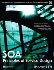 SOA Principles of Service Design ebook by Thomas Erl
