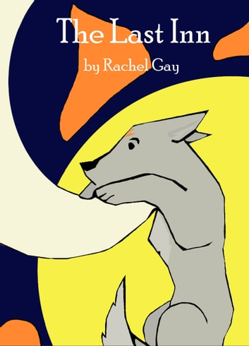 The Last Inn ebook by Rachel Gay