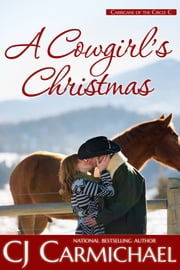 A Cowgirl's Christmas ebook by C. J. Carmichael