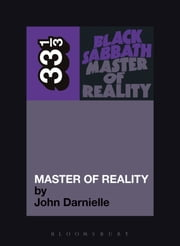 Black Sabbath's Master of Reality ebook by John Darnielle