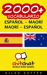 2000+ vocabulario español - maorí ebook by Gilad Soffer