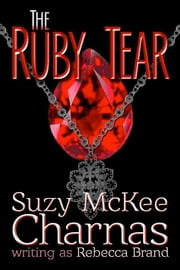 The Ruby Tear ebook by Suzy McKee Charnas
