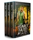 Bearly Fated Mates ebook by