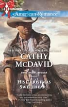 His Christmas Sweetheart ebook by Cathy McDavid