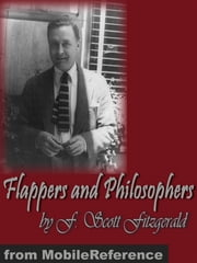 Flappers And Philosophers (Mobi Classics) ebook by F. Scott Fitzgerald