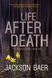 Life after Death - An American Family, #2 ebook by Jackson Baer