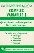 Complex Variables I Essentials ebook by Alan D. Solomon