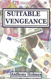 Suitable Vengeance ebook by Anthony Holmes