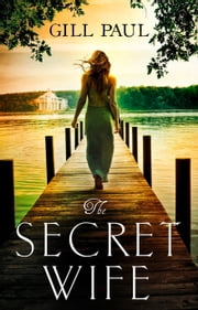 The Secret Wife ebook by Gill Paul