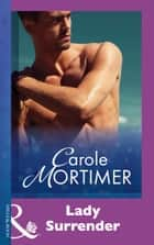 Lady Surrender (Mills & Boon Modern) eBook by Carole Mortimer