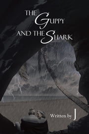 The Guppy and the Shark ebook by J