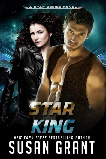 Star King - Star Series, #1 ebook by Susan Grant