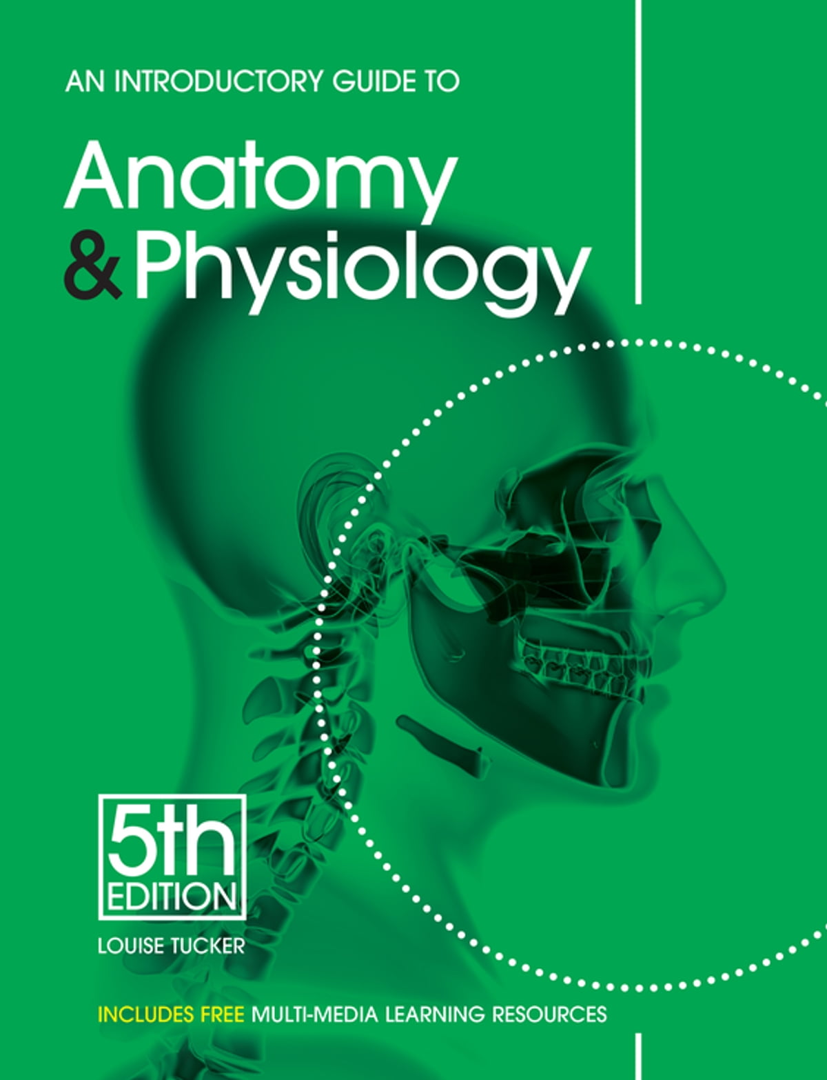 An Introductory Guide to Anatomy & Physiology eBook by Louise Tucker ...