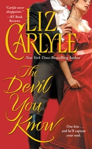 The Devil You Know ebook by Liz Carlyle