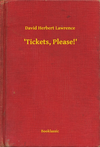 'Tickets, Please!' ebook by David Herbert Lawrence