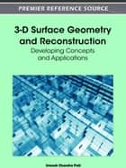 3-D Surface Geometry and Reconstruction ebook by Umesh Chandra Pati