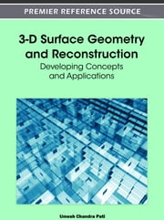 3-D Surface Geometry and Reconstruction - Developing Concepts and Applications ebook by Umesh Chandra Pati