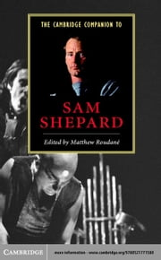The Cambridge Companion to Sam Shepard ebook by Roudane, Matthew Charles