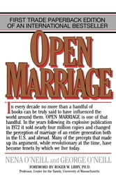 Open Marriage - A New Life Style for Couples ebook by Nena O'Neill,George O'Neill