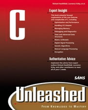 C Unleashed ebook by Heathfield, Richard