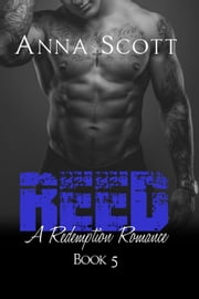 Reed - Redemption Romance, #5 ebook by Anna Scott