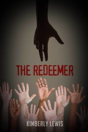 The Redeemer ebook by Kimberly Lewis