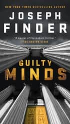 Guilty Minds E-bok by Joseph Finder