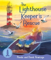 The Lighthouse Keeper: The Lighthouse Keeper's Rescue ebook by Ronda Armitage