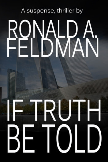 If Truth Be Told ebook by Ronald Feldman