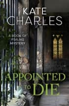 Appointed to Die ebook by Kate Charles