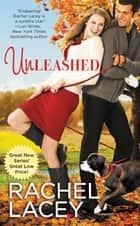 Unleashed ebook by Rachel Lacey