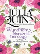 Wyndham elveszett hercege ebook by Julia Quinn