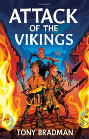 Attack of the Vikings ebook by Tony Bradman