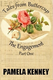 The Engagement - Part One ebook by Pamela Kenney