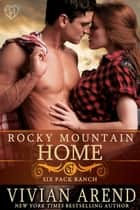 Rocky Mountain Home 電子書籍 Vivian Arend