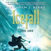 Icefall audiobook by Matthew J. Kirby