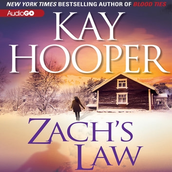Zach's Law audiobook by Kay Hooper