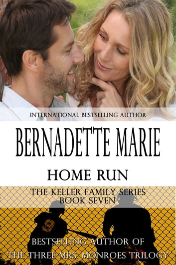 Home Run ebook by Bernadette Marie