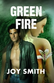 Green Fire ebook by Joy Smith
