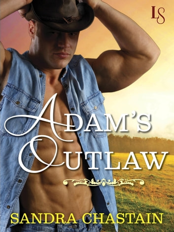 Adam's Outlaw - A Loveswept Classic Romance ebook by Sandra Chastain