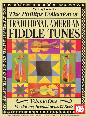 The Phillips Collection Of Traditional American Fiddle Tunes Volume