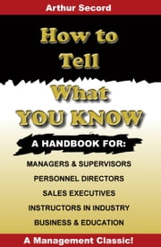 How to Tell What You Know ebook by William Danforth