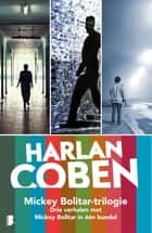 Mickey Bolitar-trilogie ebook by Harlan Coben