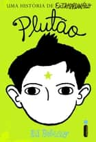 Plutão ebook by R. J. Palacio