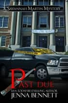 Past Due ebook by Jenna Bennett